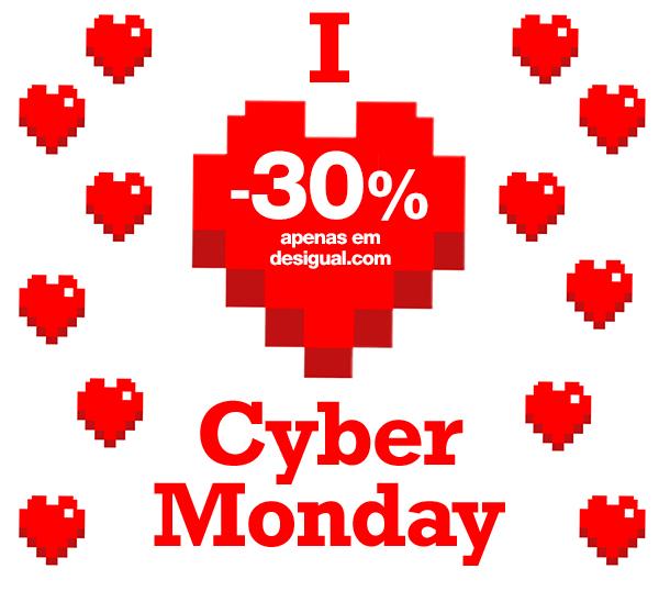 E hoje… Cyber Monday! -30% apenas online